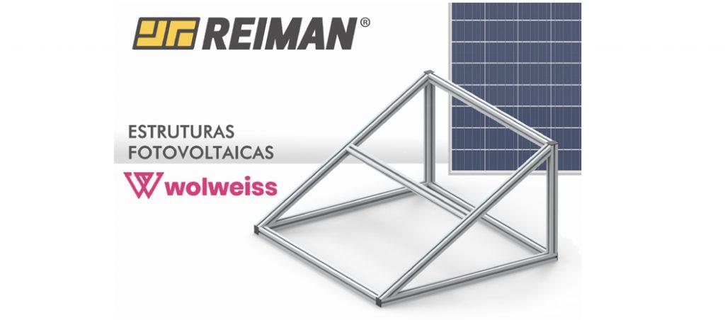 REIMAN: alumínio técnico Wolweiss para estruturas fotovoltaicas